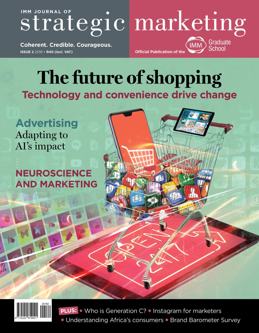 TECHNOLOGY AND CONVENIENCE DEFINE THE NEW FACE OF RETAILING